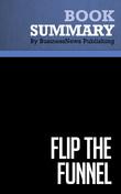 Summary: Flip the Funnel - Joseph Jaffe