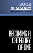 Summary: Becoming a Category of One - Joe Calloway