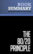 Summary: The 80/20 Principle - Richard Koch