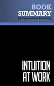 Summary: Intuition At Work - Gary Klein