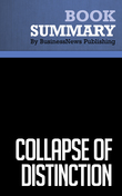 Summary: Collapse of Distinction - Scott McKain