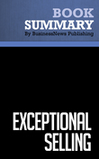 Summary: Exceptional Selling - Jeff Thull