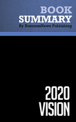 Summary: 2020 Vision - Stan Davis and Bill Davidson