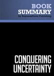 Summary: Conquering Uncertainty - Theodore Modis