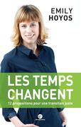 Les temps changent : 12 propositions pour une transition juste
