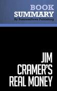 Summary: Jim Cramer's Real Money - James Cramer