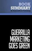 Summary: Guerrilla Marketing Goes Green - Jay Conrad and Shel Horowitz