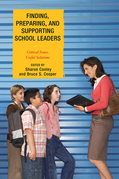 Finding, Preparing, and Supporting School Leaders
