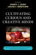 Cultivating Curious and Creative Minds: The Role of Teachers and Teacher Educators, Part II