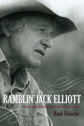 Ramblin' Jack Elliott: The Never-Ending Highway