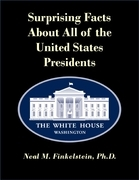 Surprising Facts About All of the United States Presidents