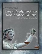 Kevin Gibson's Legal Malpractice Avoidance Guide