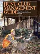 Hunt Club Management Guide