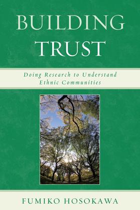 Building Trust: Doing Research to Understand Ethnic Communities