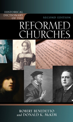 Historical Dictionary of the Reformed Churches