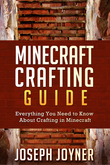 Minecraft Crafting Guide: Everything You Need to Know About Crafting in Minecraft