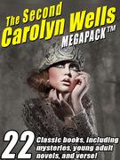 The Second Carolyn Wells Megapack