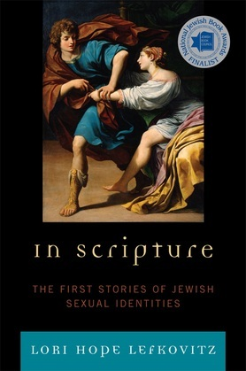 In Scripture: The First Stories of Jewish Sexual Identities
