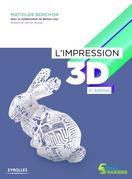 L'impression 3D