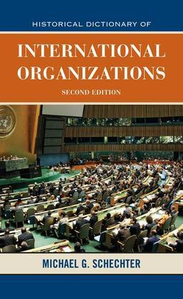 Historical Dictionary of International Organizations