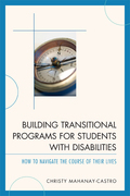 Building Transitional Programs for Students with Disabilities: How to Navigate the Course of Their Lives
