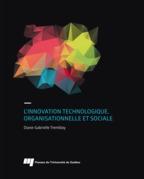 L'innovation technologique, organisationnelle et sociale