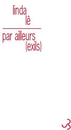 Par ailleurs, exils