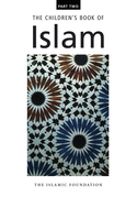 The Children's Book of Islam Part Two