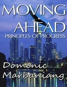 Moving Ahead: Principles of Progress