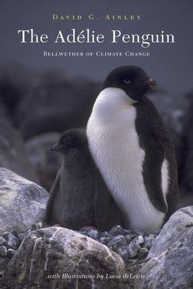 The Adélie Penguin: Bellwether of Climate Change
