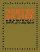 Nerves On Fire: World War II Pacific Paintings