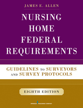 Nursing Home Federal Requirements, 8th Edition