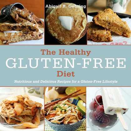 The Healthy Gluten-Free Diet