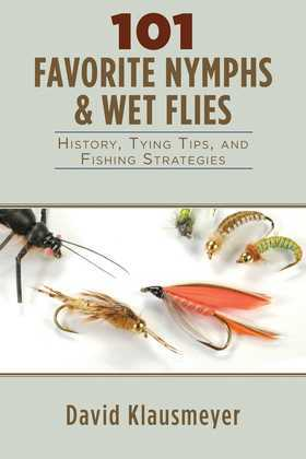 101 Favorite Nymphs and Wet Flies