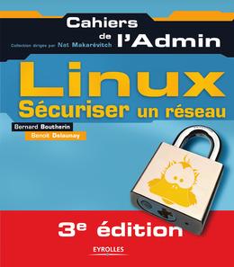 Sécuriser un réseau Linux
