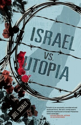 Israel vs. Utopia