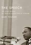 The Speech: The Story Behind Dr. Martin Luther King Jr.¿s Dream