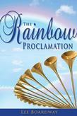 The Rainbow Proclamation