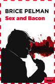 Sex and bacon