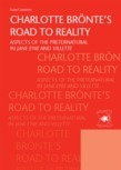 Charlotte Br?nte's road to reality