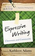 Expressive Writing: Classroom and Community