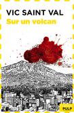 Vic Saint Val sur un volcan