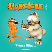 Garfield & Cie - Prince Miaou