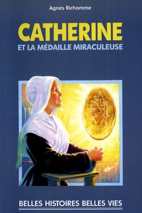 Sainte Catherine et la médaille miraculeuse