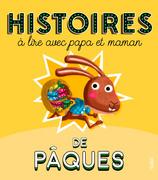Histoires de Pâques à lire avec papa et maman
