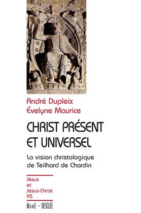 Christ présent et universel