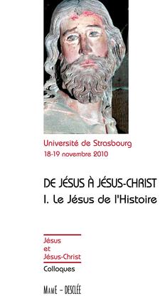 Tome 1 - Le Jésus de l'Histoire