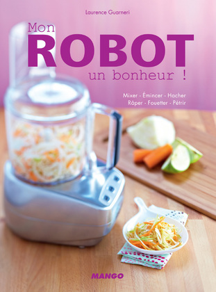 Mon robot, un bonheur !