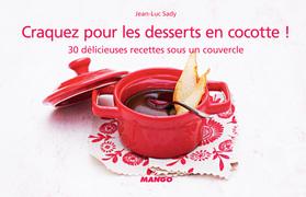 Craquez pour les desserts en cocotte !