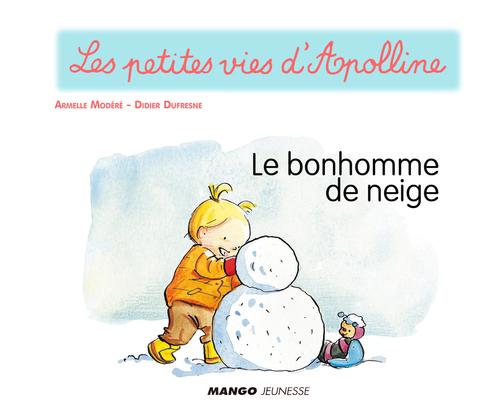 Apolline - Le bonhomme de neige